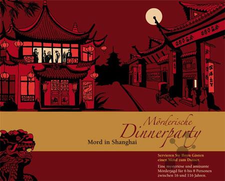 Mörderische Dinnerparty - Mord in Shanghai