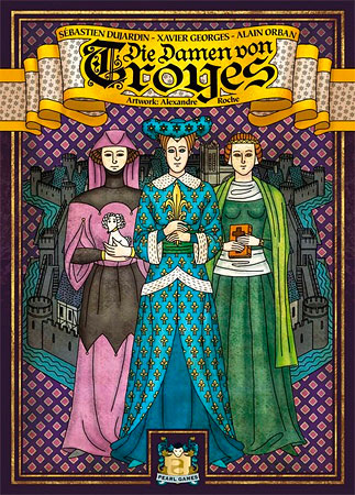Troyes - Die Damen von Troyes Erweiterung