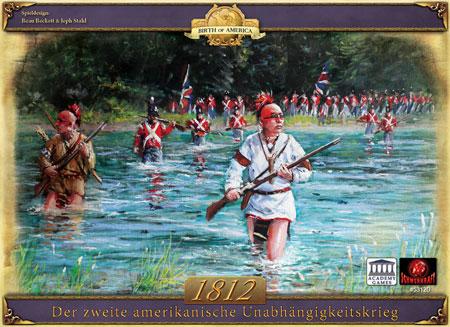 1812-der-zweite-amerikanische-unabhangigkeitskrieg