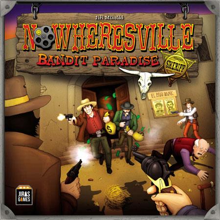 Nowheresville: Bandit Paradise (dt.)