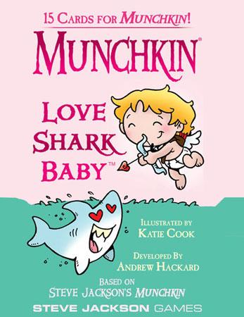 Munchkin - Love Shark Baby (engl.)