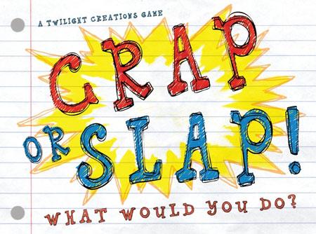 Crap or Slap (engl.)