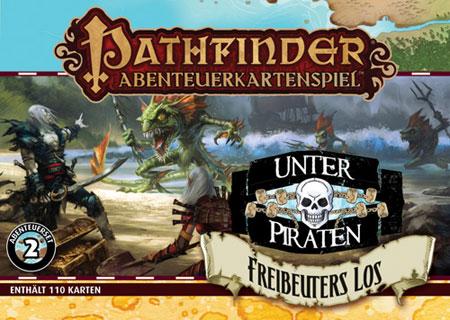Pathfinder Abenteuerkartenspiel: Unter Piraten - Freibeuters Los (Abenteuerset 2)