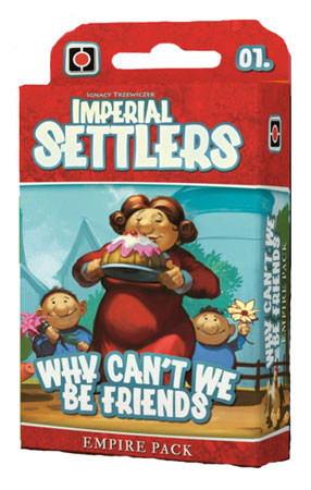 Imperial Settlers - Why can`t we be friends? Erweiterung (engl.)