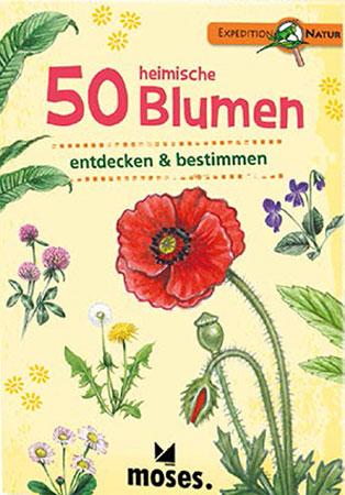 Expedition Natur - 50 heimische Blumen