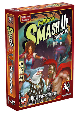 Smash Up! - Die Unverzichtbaren