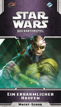 Star Wars - Das Kartenspiel - Ein erbärmlicher Haufen (Oppositionen-Zyklus 2)