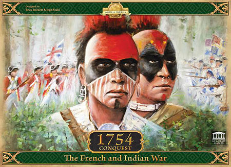Birth of America - 1754 - Conquest: The French and Indian War (engl.)