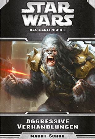 Star Wars - Das Kartenspiel - Aggressive Verhandlungen (Allianzen-Zyklus 2)