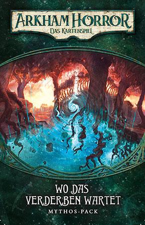 Arkham Horror - Das Kartenspiel - Wo das Verderben wartet (Dunwich-Zyklus 5)