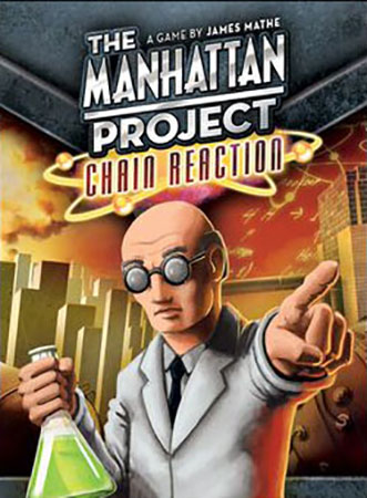The Manhattan Project - Chain Reaction (engl.)
