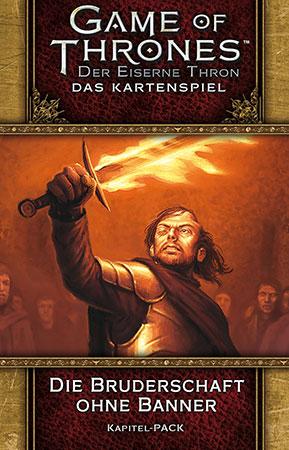 Der Eiserne Thron - Das Kartenspiel 2. Edition - Die Bruderschaft ohne Banner (BuG 6)