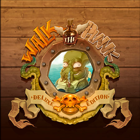 Walk the Plank - Deluxe Edition (engl.)