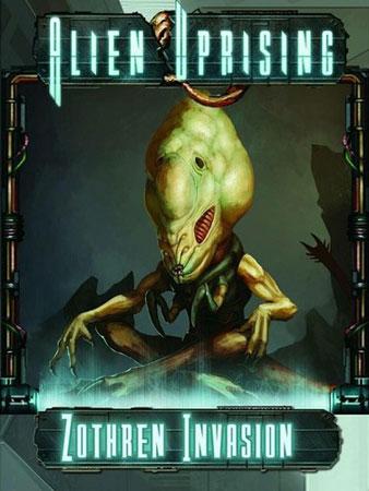 Alien Uprising - Zothren Invasion (engl.)