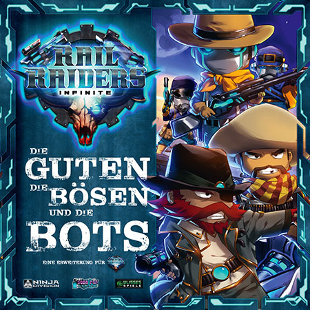 Rail Raiders: Infinite - Die Guten, die Bösen und die Bots Erweiterung