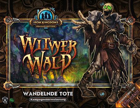 Iron Kingdoms Abenteuerbrettspiel – Der Witwerwald - Wandelnde Tote Kampagnen-Erweiterung