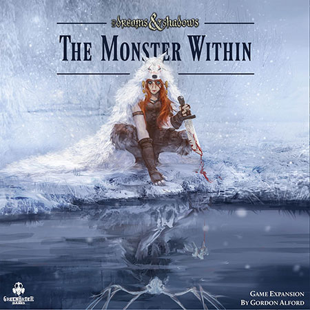 Of Dreams & Shadows - The Monster Within Erweiterung (engl.)