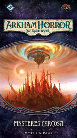 Arkham Horror - Das Kartenspiel - Finsteres Carcosa (Mythos-Pack Carcosa 6)