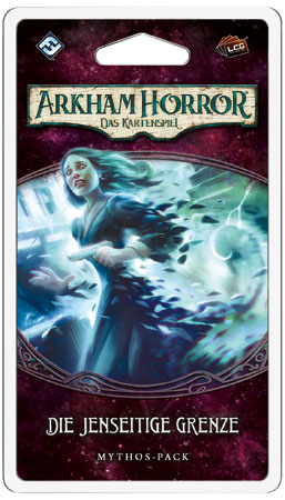 Arkham Horror - Das Kartenspiel - Die jenseitige Grenze (Mythos-Pack Vergessene Zeitalter 2)