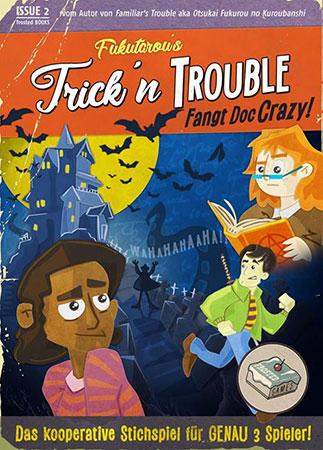 Trick ´n Trouble - Fangt Doc Crazy