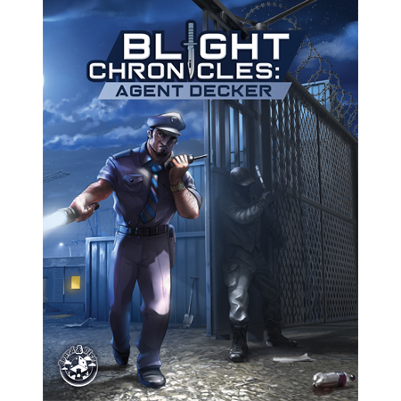 Blight Chronicles: Agent Decker