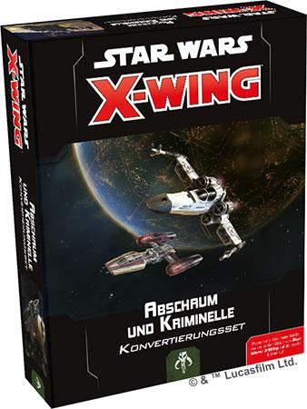 Star Wars: X-Wing 2.Edition - Abschaum und Kriminelle Konvertierungsset