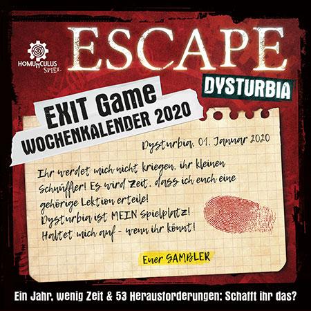 ESCAPE Dysturbia - Wochenkalender 2020