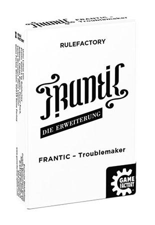 Frantic - Troublemaker Erweiterung