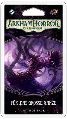 Arkham Horror - Das Kartenspiel - Für das große Ganze Mythos-Pack (Der gebrochene Kreis 3)