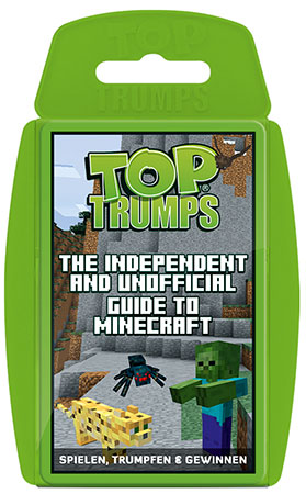 TOP TRUMPS Independent & Unofficial Guide to Minecraft (dt.)