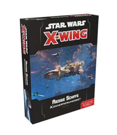 Star Wars: X-Wing 2.Edition - Konvertierungsset für Riesige Schiffe Erweiterungspack