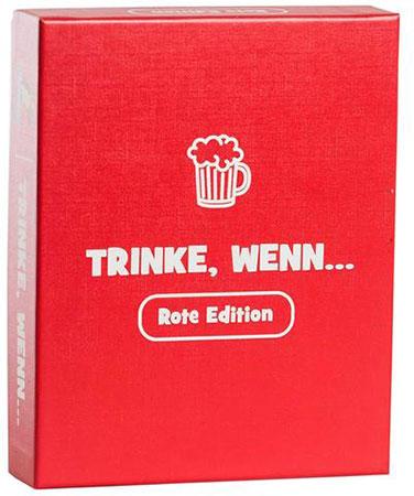 Trinke, wenn - Rote Edition