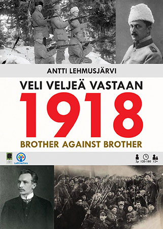1918: Brother Against Brother