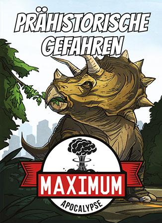 Maximum Apocalypse - Prähistorische Gefahren Erweiterung