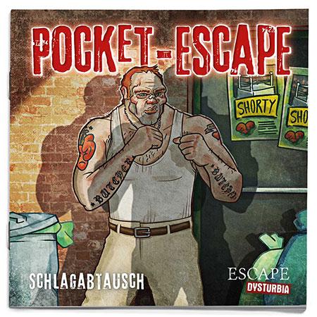 ESCAPE Dysturbia Pocket - Schlagabtausch