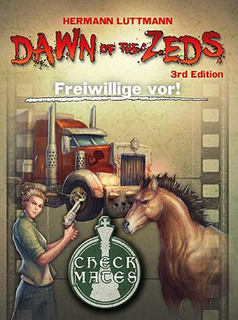 Dawn of the Zeds - Freiwillige vor! Erweiterung