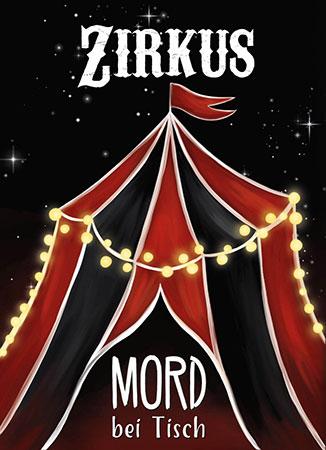 Mord bei Tisch - Zirkus