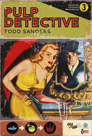 Pulp Detective - Abenteurer, Antagonisten und Apparaturen (3. Erweiterung)