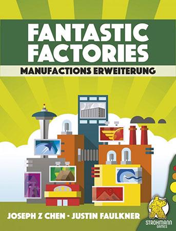 Fantastic Factories - Manufactions Erweiterung