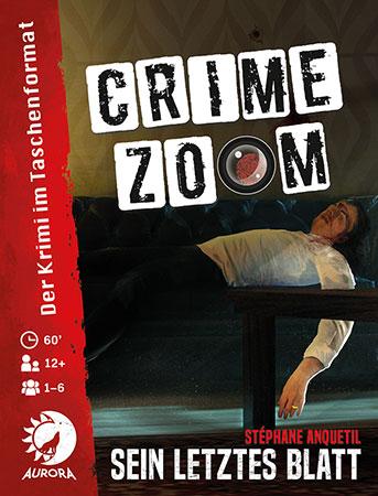Crime Zoom - Fall 1: Sein letztes Blatt