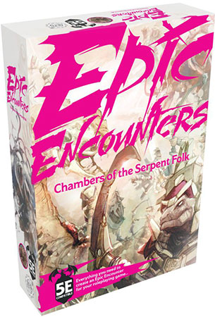 Epic Encounters - Chamer of the Serpent Folk (engl.)