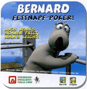 Bernard - Fettnapf-Poker