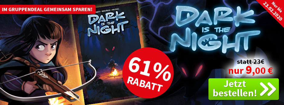 Aktion, nur bis 23.02.2020: Dark is the Night
