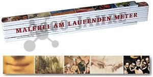 Malerei am laufenden Meter - Der Kunst Zollstock