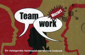 Teamwork - Mozart