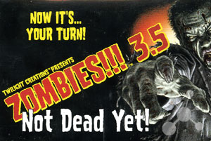 Zombies!!! 3.5 - Not Dead Yet! (engl.)
